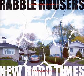 The Rabble Rousers - New Hard Times - CD