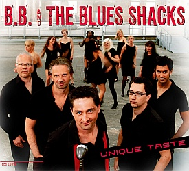 B.B. & THE BLUES SHACKS - Unique Taste - CD