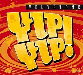 VELVETONE - Yip-Yip! - CD